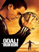 Goal! The Dream Begins (Touchstone Movie)