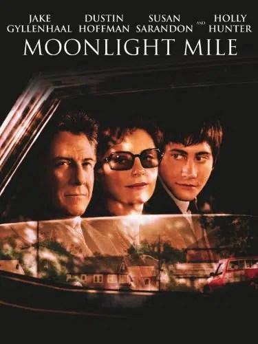 Moonlight Mile (Touchstone Movie)