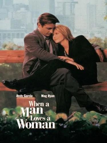 When a Man Loves a Woman (Touchstone Movie)