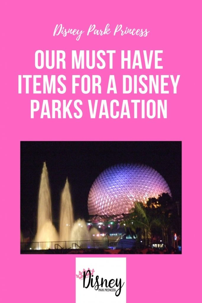 Our Must Have Items for a Disney Parks Vacation #disneyland #disneyworld #disneyparks #travel #vacation