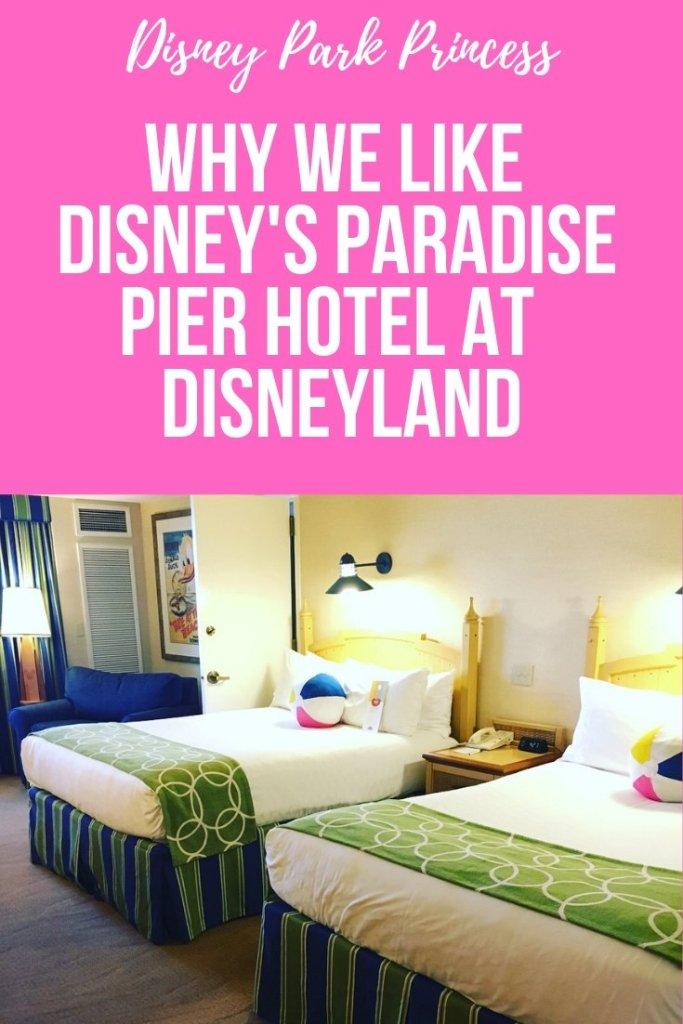 Learn why we like (but maybe not love) Disney's Paradise Pier Hotel at Disneyland! #disneyland #paradisepier #disneylandresort #californiaadventure #worldofcolor