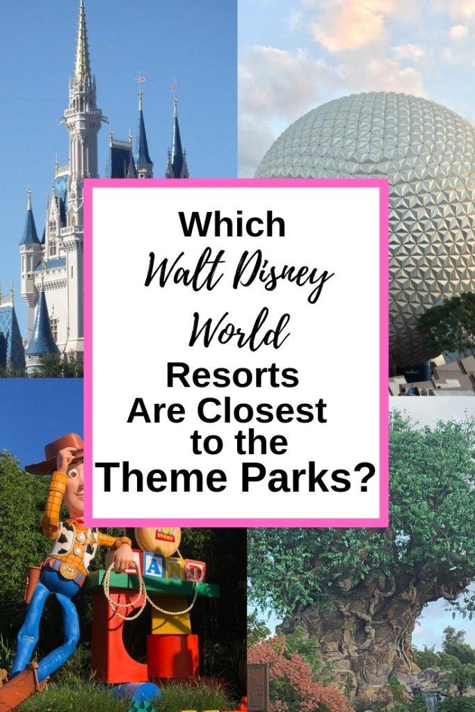 walt disney world hotel location closest to theme park