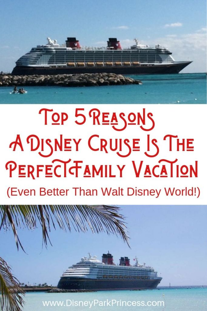 A Disney Cruise Is The Perfect Family Vacation. Even better than Walt Disney World! (Yes, we said it.) Learn why! #disneycruise