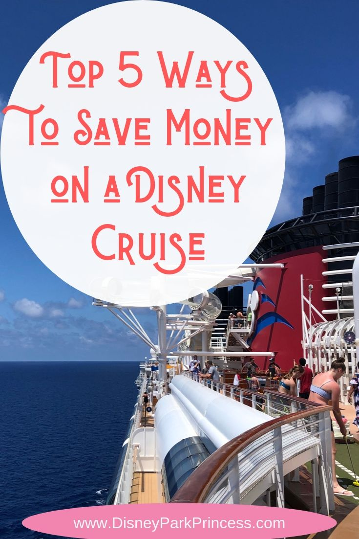 Disney Cruise Line is one of the priciest cruise options out there. Here are my top five ways to save money on a Disney Cruise- during booking and onboard. #disneycruise #disneycruiseline #disneycruisesavings