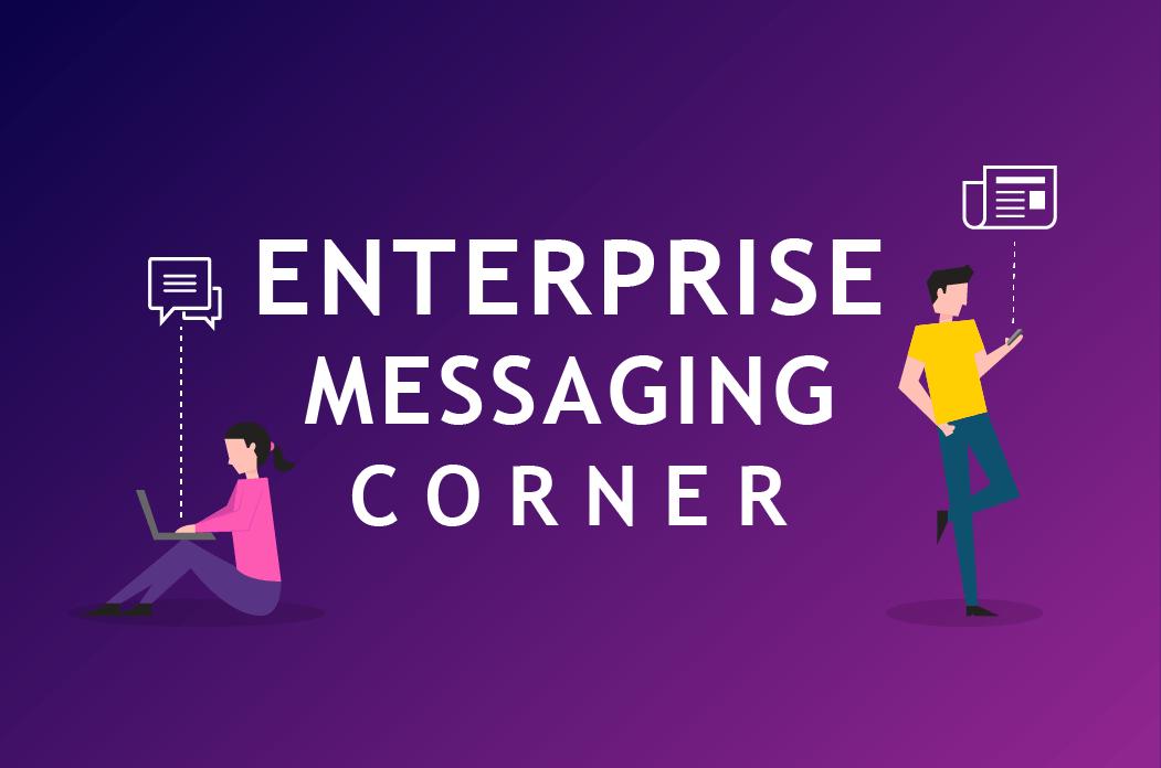 Enterprise Messaging Corner