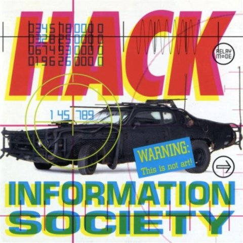 Information Society Album cover: Hack