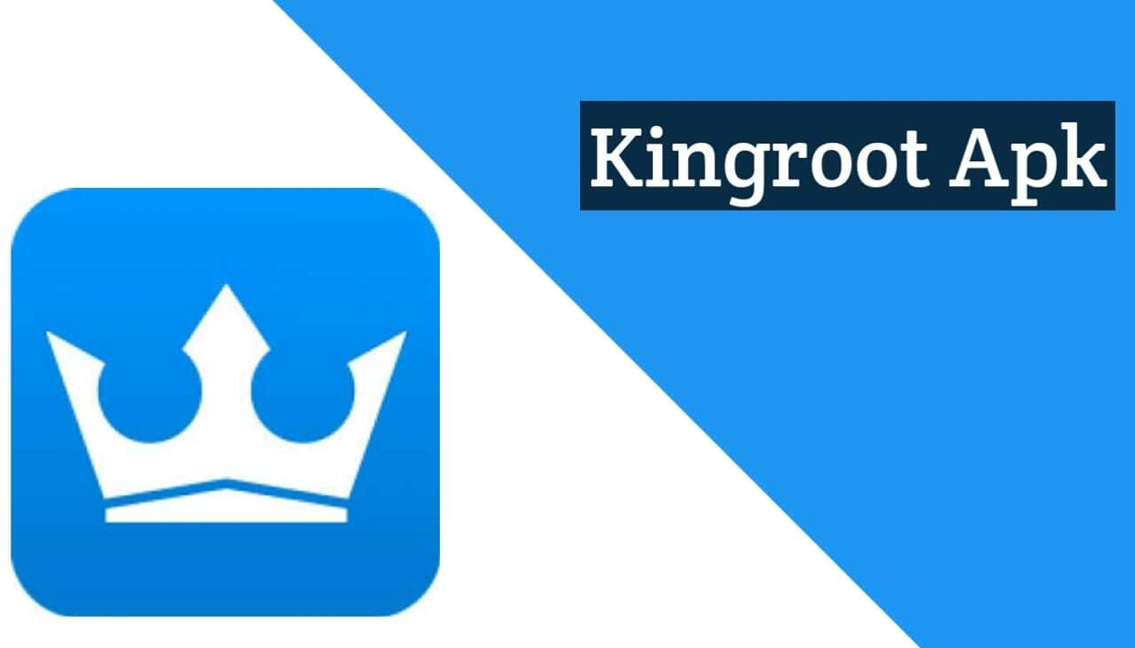 Download KingRoot Application APK (All Versions)
