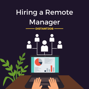 Hiring a remote manager