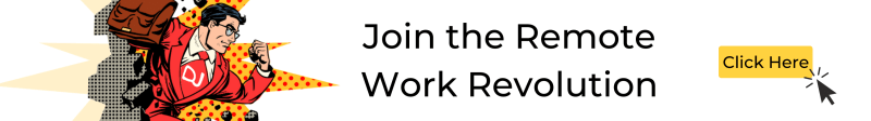 Join the remote work revolution