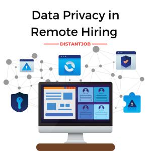 Data Privacy in remote hiring