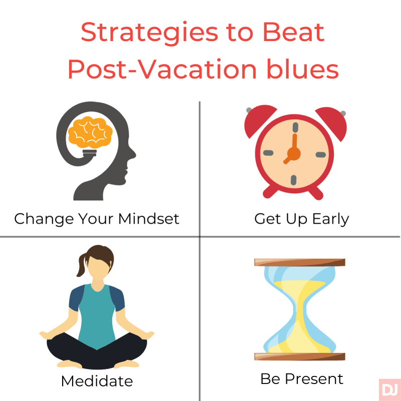 Strategies to Beat Post-Vacation Blues