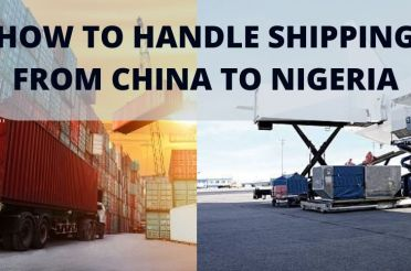 How to Handling Shipping from China to Nigeria