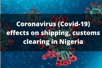How Corona virus (COVID-19)  Pandemic affects global shipping in Nigeria