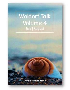 Waldorf_Talk_4_Waldorf_Education_Kytka_Hilmar-Jezek_Distinct_Press