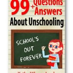 Distinct_Press_99_Questions_and_Answers_About_Homeschooling_Kytka_Hilmar-Jezek_Education Unschooling Questions