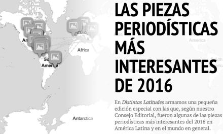 25 piezas periodísticas que el Consejo Editorial de Distintas Latitudes recomienda