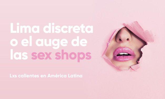 Lima discreta o el auge de las sex shops