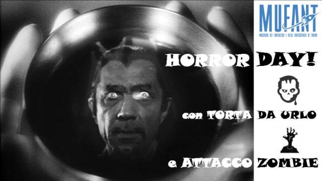 Che paura mi fa!?! all'Horror Day, 16 marzo, Mufant, Torino