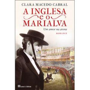A Inglesa e o Marialva – Um amor na arena