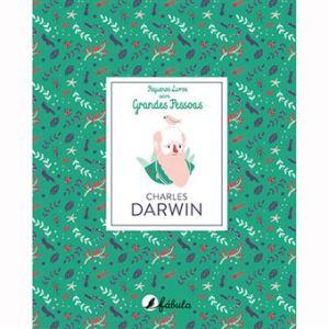 Pequenos Livros sobre Grandes Pessoas N.º 4 Charles Darwin