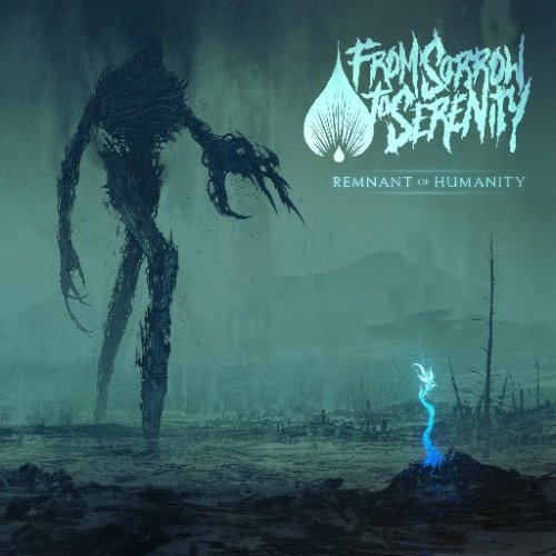 From Sorrow To Serenity - Remnant of Humanity