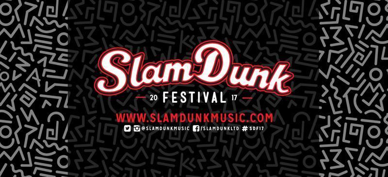 FESTIVAL PREVIEW: Slam Dunk Festival 2017