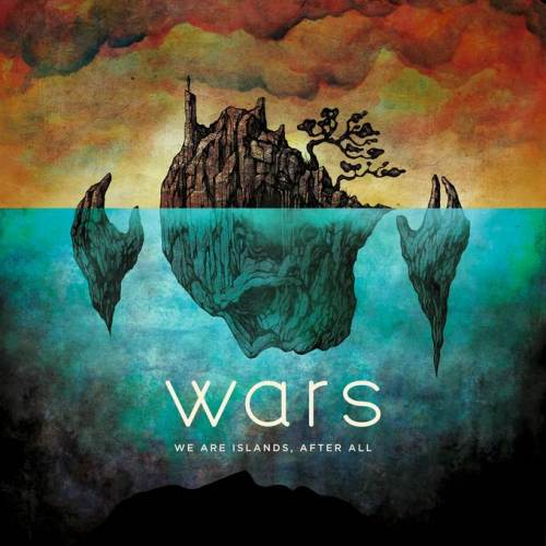We Are Islands After All - Wars