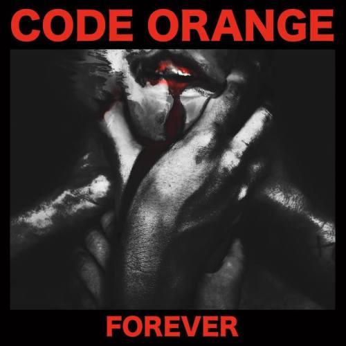 Forever - Code Orange