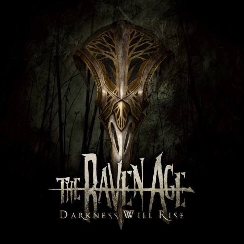 Darkness Will Rise - The Raven Age