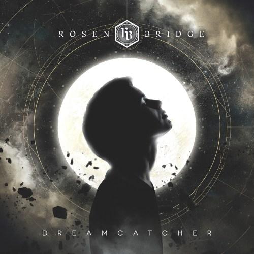 Dreamcatcher - Rosen Bridge