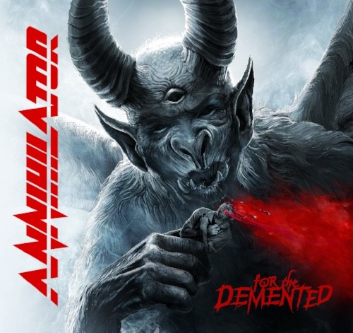 For The Demented - Annihilator