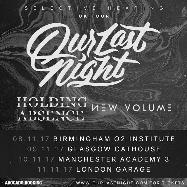 Holding Absence/Our Last Night Tour