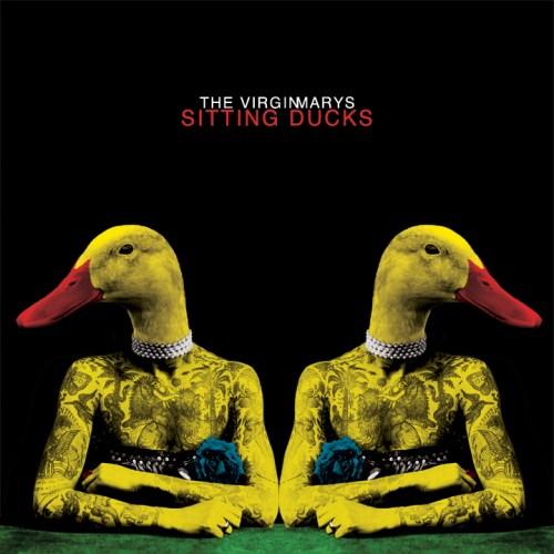Sitting Ducks - The Virginmarys