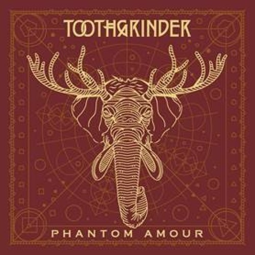 Phantom Amour - Toothgrinder