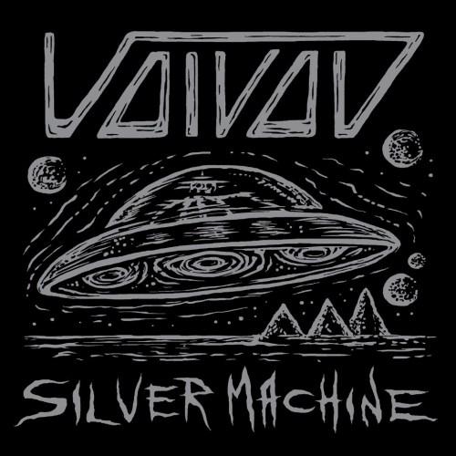 Silver Machine - Voivod