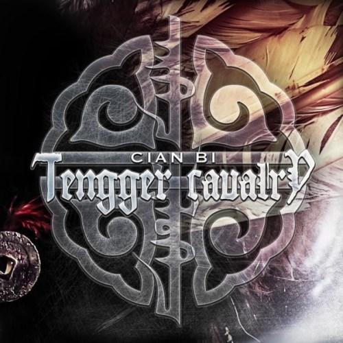 Cian Bi - Tengger Cavalry
