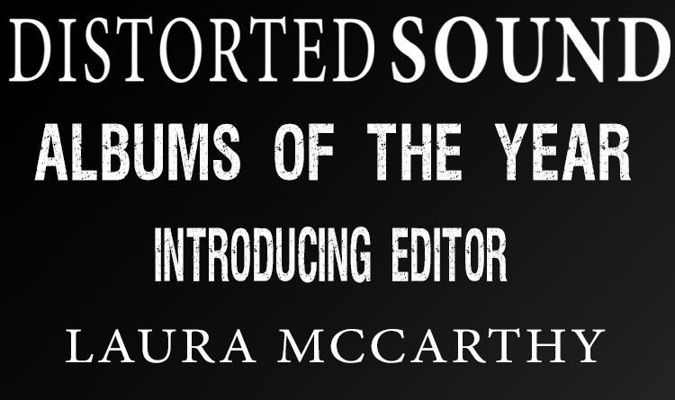 Distorted Sound AOTY 2017 - Laura McCarthy