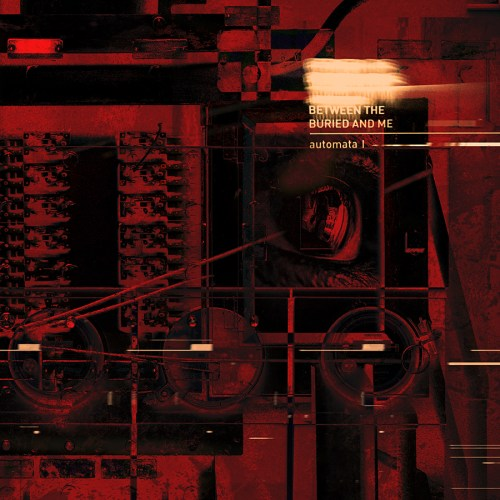 Automata I - Between The Buried and Me