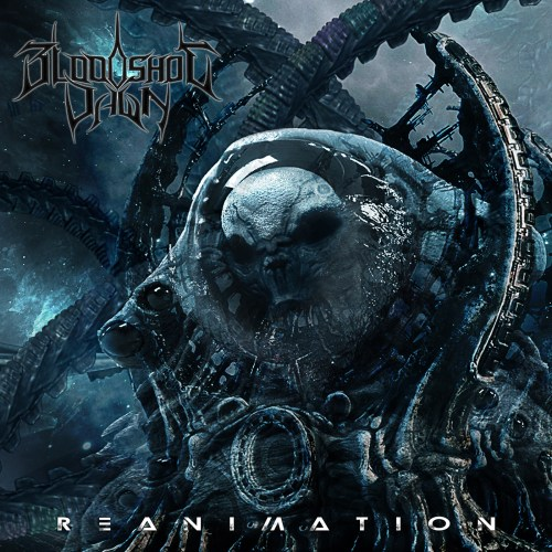 Reanimation - Bloodshot Dawn