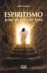 espiritismo-jesus-de-novo-na-terra-70732