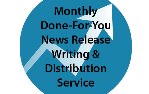 Monthly Done-For-You News Release Writing & Distribution