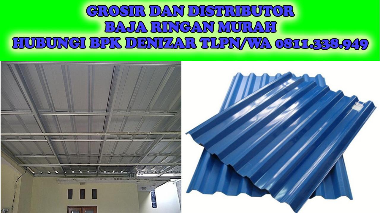 rangka baja ringan di manado supplier atap 0811 338 949 distributor