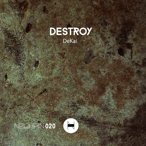 DeKai – DESTROY EP out now!