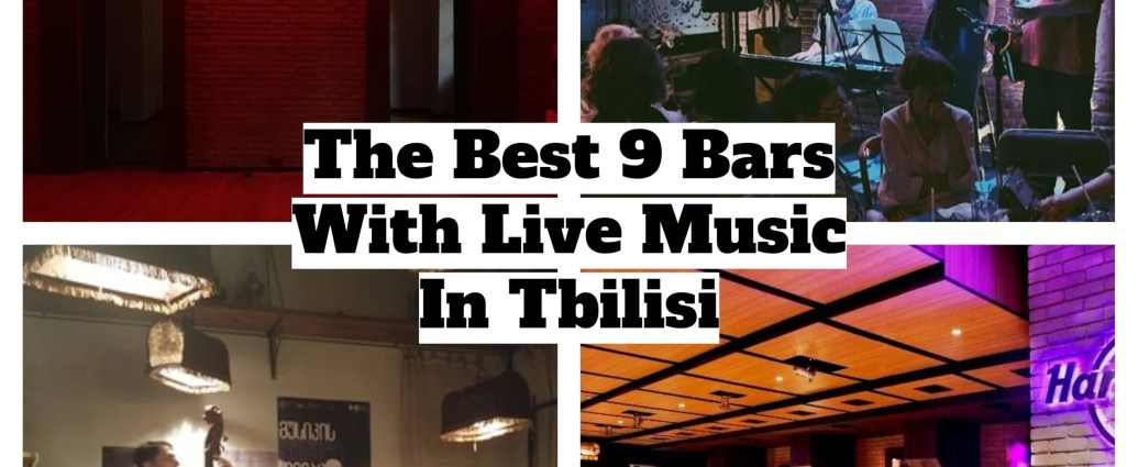 9 bars with live music in Tbilisi