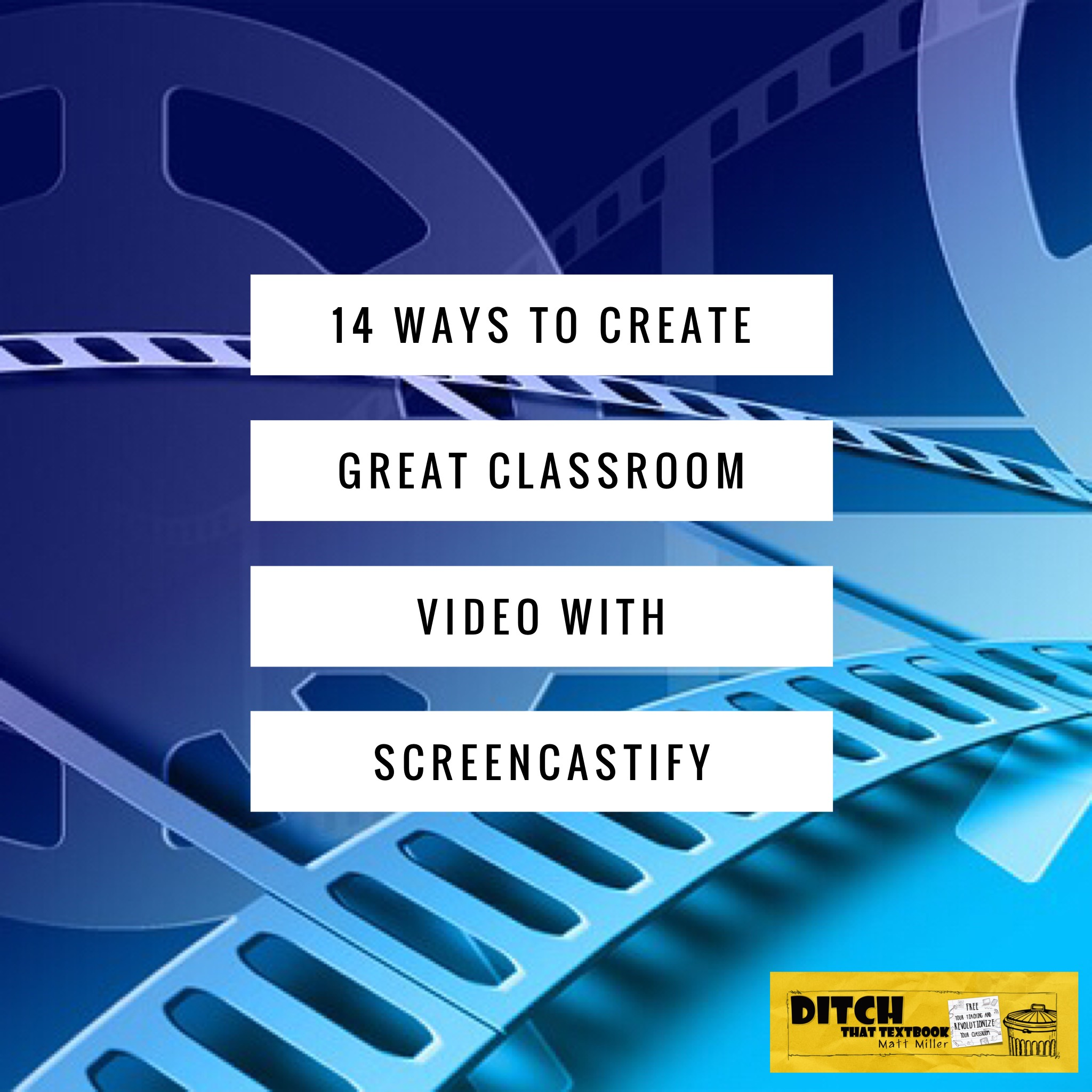 24 ways to create great classroom video with Screencastify