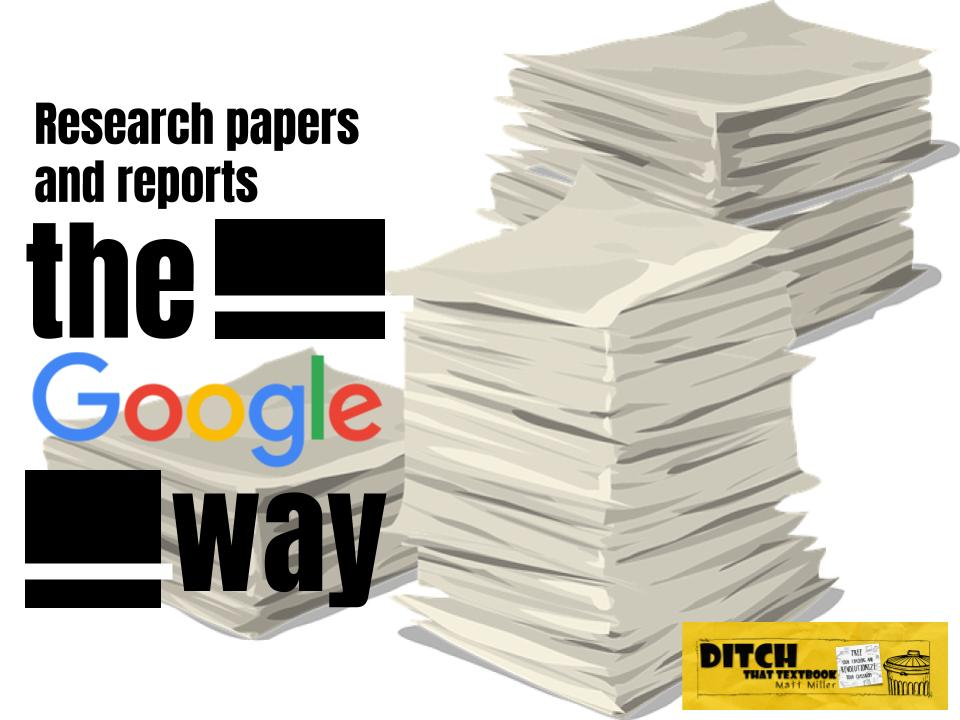 Writing papers and research reports the Google way - Ditch That Textbook