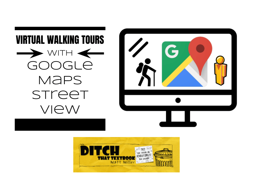 Google Maps walking tours with Street View and Screencastify   Ditch on