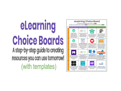 eLearning Choice Boards_ A step-by-step guide to creating resources you can use tomorrow!