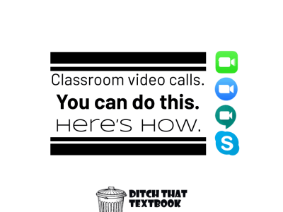 Classroom video calls. You can do this. Here's how.