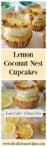 Lemon Coconut Nest Cupcakes - Divalicious Recipes